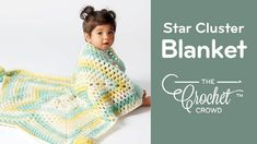 The Crochet Star Cluster Baby Blanket is featuring Caron Baby Cakes yarn. It is exclusive to Michaels Stores across North America. There is a shelf tearaway . Baby Sleeping Blanket, Star Baby Blanket, Baby Blanket Tutorial, Baby Blanket Crochet, Crochet Baby, Crochet Blankets, Baby Blankets, Baby Afghan Patterns, Baby Afghans