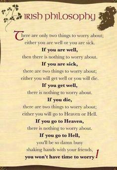 A lil Irish Philosophy