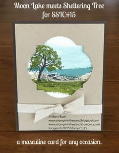 Super wow card from the Stampin Up Moon Lake and Sheltering Tree stamp sets.