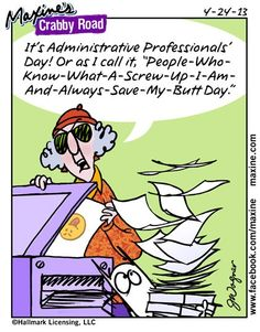 Administrative professionals day quotes pinterest its administrative professionals day or as i call it people who know what a screw up i am and always save my butt day fandeluxe Images