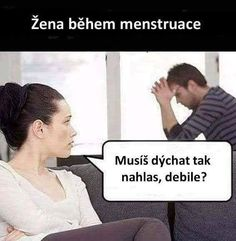 Women with menstruation. - Real Funny has the best funny pictures and videos in the Universe! Memes Humor, Mau Humor, Funny Jokes, Hilarious, Funny Fails, Funny As Hell, The Funny, Funny Shit, Period Humor