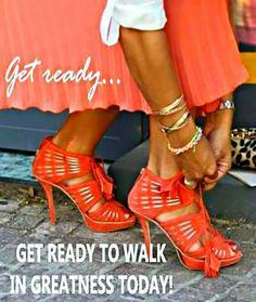 Walk In Greatness