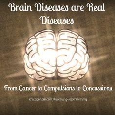 Brain Diseases are Real Diseases