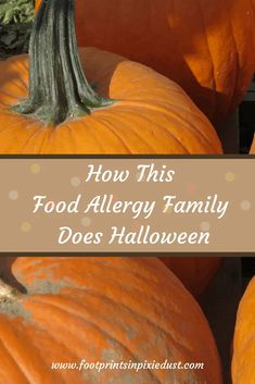 Managing food allergies and Halloween can be a frightening experience. Check out how we've managed this candy-filled holiday safely for over a decade. Halloween Cans, Halloween Food For Party, Holidays Halloween, Halloween Pumpkins, Halloween Ideas, Halloween Costumes, Wellness Tips, Health And Wellness, Health Tips