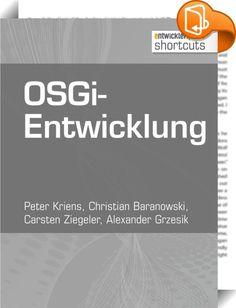 OSGi-Entwicklung    ::  OSGi hat sich als führende Modularitätslösung für anspruchsvolle Java-Anwendungen etabliert. Dieser shortcut befasst sich mit aktuellen Innovationen in der OSGi-Anwendungsentwicklung: Das neue Framework OSGi enRoute von Peter Kriens sowie die Neuerungen in der OSGi-Entwicklungsumgebung Bndtools werden vorgestellt. Es wird gezeigt, wie leicht, effektiv und schnell die Entwicklung von Komponenten mit OSGi sein kann und welche Neuerungen das Update der OSGi Http Se...