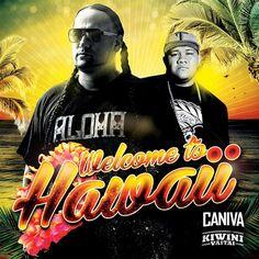 :: カナヴァ(Caniva)&キヴィニ(Kiwini Vaitai)、ニューシングル「Welcome to Hawaii」が配信スタート! | Wat's!New!! ハワイ by RealHawaii.jp ::