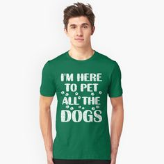 Be sure this shirt is going to resonate with all dog lovers and is a perfect gift Idea for Men Women Kids teens and adults with a hilarious saying I'm Here To Pet All The Dogs t-shirt apparel and is an Awesome gift for mom mother sister daughter niece or granddaughter.    One of the best Humor Animal Lover and Owner novelty tee shirts that can be a super cute Christmas gift or birthday present for your girlfriend wife or a friend who love to pet animals and rescued a dog for yourself so this…