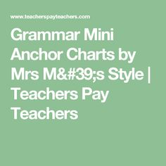 Grammar Mini Anchor Charts by Mrs M's Style   Teachers Pay Teachers