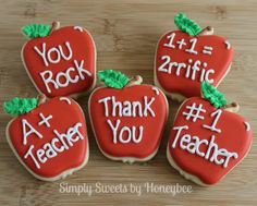 Simply Sweets by Honeybee: Teacher Appreciation Cookies