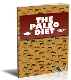 Free Paleo Diet Book - download it free at paleobarchart.com #paleoproteinbars #paleodiet #paleo