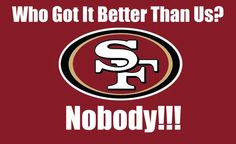 Nation🏈 SF Niners San Francisco Niners for Life! Sf Forty Niners, Sf Niners, 49ers Quotes, Niners Girl, Super Bowl Winners, 50th Birthday Quotes, 49ers Fans, Basketball Funny, San Francisco 49ers