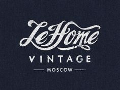 LeHome Vintage by Steve Wolf