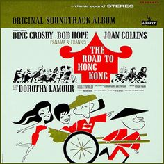 """The Road To Hong Kong"" (1962, Liberty).  Music from the movie soundtrack."