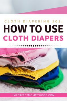 Cloth diapers everything beginners need to know from best types of diapers to use, setting up a washing routine, how to store your cloth diapers, and so much more! Cost Of Diapers, Best Cloth Diapers, Cloth Diaper Storage, Alva Baby, Honest Diapers, Disposable Diapers, Wet Bag, Babies First Year, Baby Care