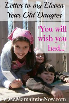 """""""Letter to My Eleven Year Old Daughter"""", """"You Will Wish You Had."""" A mother's hopes and dreams for her tween daughter. A must read for mothers with daughters - so relatable. Raising Daughters, Raising Girls, Teenage Daughters, Parenting Humor, Kids And Parenting, Parenting Tips, Gentle Parenting, Letter To Daughter, Dear Daughter"""