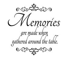 I remember many memories around the table growing up. Around the table just our small family and even big family gathering! The Words, Family Quotes, Me Quotes, Sunday Family Dinner Quotes, Wall Quotes, Qoutes, Funny Quotes, Thanksgiving Blessings, Family Thanksgiving
