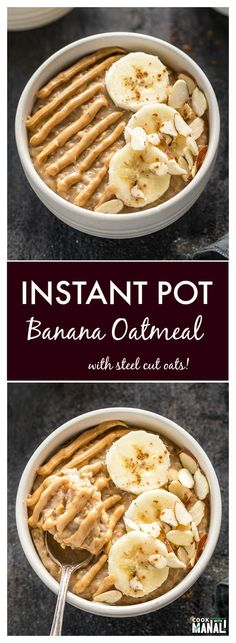 Banana Oatmeal made in the Instant Pot. A warm bowl of steel cut oats flavored w… Banana Oatmeal made in the Instant Pot. A warm bowl of steel cut oats flavored with banana and topped with peanuts butter & almonds! Instant Pot Oatmeal Recipe, Banana Oatmeal Recipe, Peanut Butter Oatmeal, Oatmeal Yogurt, Oatmeal Muffins, Baked Oatmeal, Oats Recipes, Banana Recipes, Recipies