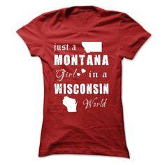 MONTANA GIRLS IN WISCONSIN T-Shirts, Hoodies, Sweatshirts, Tee Shirts (19.99$ ==> Shopping Now!)
