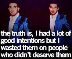 The truth is....
