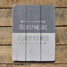 reclaimed wood wall art  you keep me safe i'll por Tillyrosedesigns