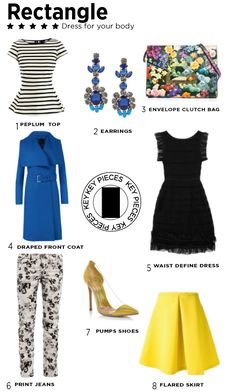 Rectangle body type, Dress for your body shape No matter what your body shape is, you can make the most of your gorgeous figure.  Key pieces for an rectangle body shape. Fashion looks