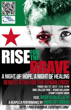 Please join us for our night for Syria with Imam Khalid Latif (chaplain at New York University), Imam Johari Abdul-Malik & Omar Offendum  MWB is one of the few American agencies actually working inside Syria, You can get tickets online here -  https://rise4thebrave.eventbrite.com/    University of Maryland, College Park   3100 Stamp Student Union  College Park,  Maryland  20742
