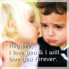 Brother and Sister are Best Friends Younger Brother Quotes, Brother Sister Love Quotes, Missing My Brother, Brother And Sister Relationship, Brother Bear, Bro And Sis Quotes, Sibling Quotes, Birthday Cards For Brother, Hey Bro