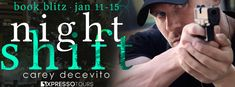 ♥Enter the #giveaway for a chance to win a $25 GC♥ StarAngels' Reviews: Book Blitz ♥ Night Shift by Carey Decevito ♥ #give...