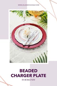 Accent your party tables with classic round charger plates from Leilani Wholesale! Featuring a stylish beaded rim, these lightweight charger plates will enhance the appearance of your reception tables. Party Tables, Reception Table, Dining Decor, Charger Plates, Wedding Table Settings, Event Decor, Dinner Plates, Party Supplies, Wedding Decorations