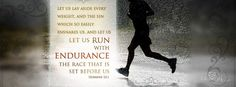 Let us lay aside every weight, and the sin which so easily entangles us, and let us run with endurance this race which is before us- HEBREW Run The Race Bible, Hebrews 12 1, Philippians 4, Christian Facebook Cover, Favorite Bible Verses, Fb Covers, Book Covers, Christen, Before Us