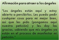 #UniversoDeAngeles  Afirmación para atraer a los ángeles.