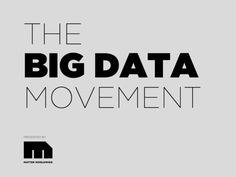 Over the last year, the term Big Data has become a buzzword tossed around by many. There is a lot more behind those two words, and we thought we'd help demystify the complexity of how Big Data can drive the growth that CEOs demand.