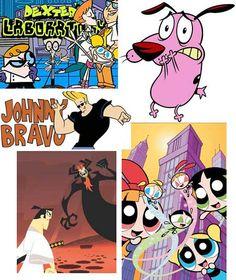 Dexter's Laboratory, Courage The Cowardly Dog, Johnny Bravo, Samurai Jack and The Powerpuff Girls