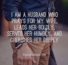 "I love this... ""And I am a wife who prays for my husband, follows him devotedly…"