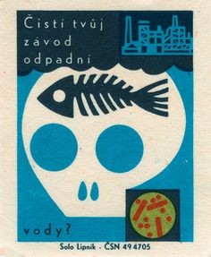 Vintage Czech match box screen printed illustration with a lovely, simple skull, fish bones, factory and a simple rendering of a molecular structure. It feels like this is a warning against pollution,