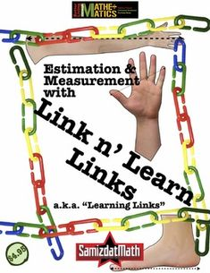 "What are you doing with your Plastic Links? You know, ""Learning Links,"" ""Link n' Learn"" and whatever else they call them? Here are 10 colorful and important estimation and measurement task cards you can put out for your students!"