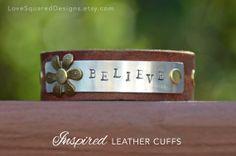 Leather cuff bracelet Believe Metal stamped by LoveSquaredDesigns, $35.00