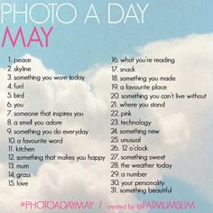 Are you ready for a month of photo-taking fun? Here is the Photo a Day May list by Fat Mum Slim :) #photoadayMay