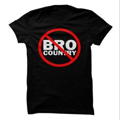 No Bro Country Allowed T Shirts, Hoodies, Sweatshirts - #mens casual shirts #funny tees. ORDER NOW => https://www.sunfrog.com/Music/No-Bro-Country.html?60505