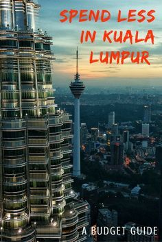 Kuala Lumpor isn't exactly the cheapest destination in Asia but sticking to a budget isn't impossible. Find out how to travel to Kuala Lumpor on a budget.