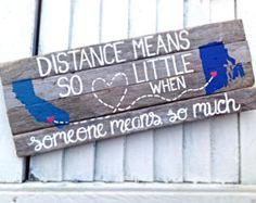 Long Distance Love Quotes : Reclaimed Drift Wood Sign-Distance Means So Little When Someone Means so Much Re Distance Gifts, Long Distance, Best Friend Gifts, Gifts For Friends, Distance Love Quotes, My Sun And Stars, Crafty Craft, Crafting, Cute Crafts