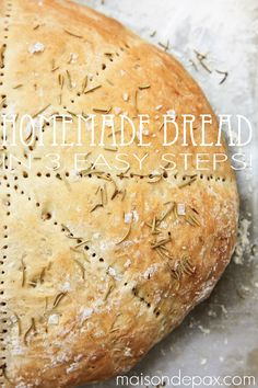 Homemade bread with just 5 ingredients and three easy steps!