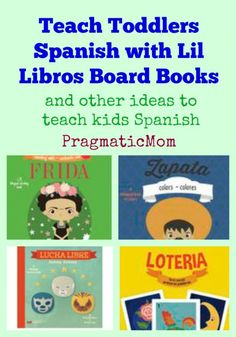 Teach Toddlers Spanish with Lil Libros :: PragmaticMom #boardbooks #learnspanish #toddlers #kidlit
