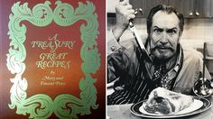 """A Treasury of Great Recipes, by the famed horror film actor, Vincent Price, and his wife was out of print for decades until this month. It turns out, Price was also a foodie with an """"omnivorous appetite,"""" his daughter tells us."""