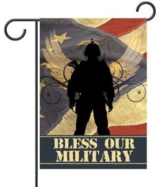 Bless Our Military Garden Flag (art by ©Marla Rae). Show your support for the servicemen and women of our Military with the powerfully symbolic Bless our Military flag. An American flag creates the backdrop of this patriotic flag, while the silhouette of a soldier stands proudly in front of the wings of an eagle at the forefront of the design. Available exclusively from flagology.com