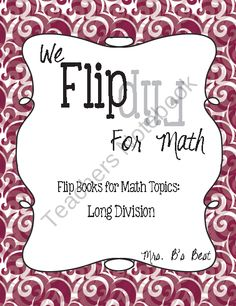 Flip for Math: Step-By Step Flip Books for Long Division - Set of Three Books product from Mrs-Bs-Best on TeachersNotebook.com