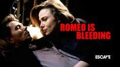 Romeo Is Bleeding (1994) #escapetv