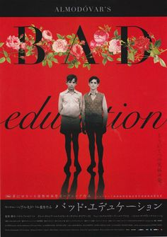 LA MALA EDUCACION aka BAD EDUCATION (Dir. Pedro Almodóvar, 2004) Japanese poster