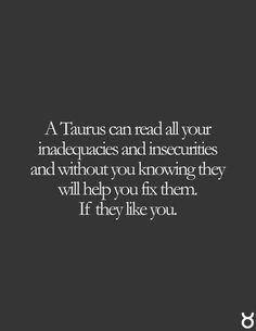 If Taurus likes you