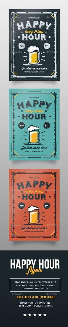 Happy Hour Flyer Template PSD #design Download: http://graphicriver.net/item/happy-hour-flyer/14145256?ref=ksioks